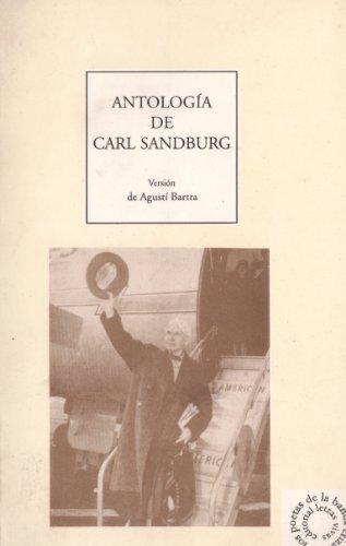 Antología de Carl Sandburg (edición bilingüe)[bilingual Carl Sanburg´s antology) (Los poetas de la banda eriza) por Carl Sandburg