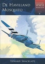 De Havilland Mosquito (Classic Wwii Aviation) by Edward Shacklady (2005-11-13)