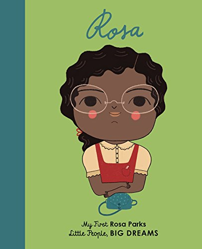 Rosa Parks: My First Rosa Parks (Little People, Big Dreams) por Lisbeth Kaiser