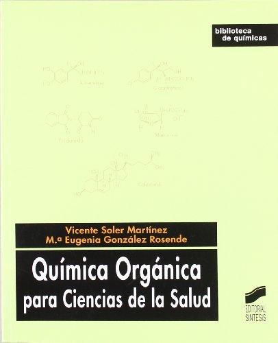 Química orgánica para ciencias de la salud (Biblioteca de químicas)