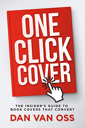 One-Click Cover: The Insiders Guide to Book Cover Design (English ...