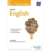How to Pass Higher English (How To Pass - Higher Level)