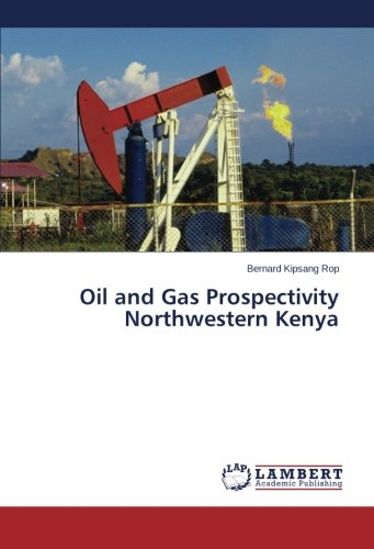 Oil and Gas Prospectivity Northwestern Kenya