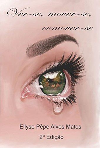Ver-se, mover-se, comover-se (Portuguese Edition) eBook: Ellyse ...