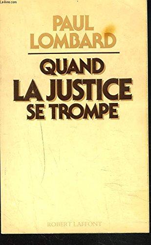 Quand la justice se trompe