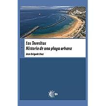 Las Teresitas. Historia De Una Playa Urbana (Territorio Canario nº 37)