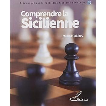 Comprendre la Sicilienne
