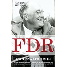 [(FDR )] [Author: Jean Edward Smith] [May-2008]