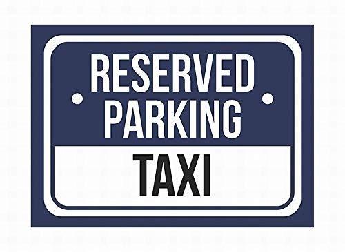 Reserved Parking Taxi Metallwand Kunst Plaketten Warnung lustiges Essen Poster dekoriert Wohnzimmer Restaurant Bar Ostern Weihnachtsgeschenk.