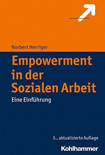 Empowerment in der Sozialen Arbeit: Eine Einführung
