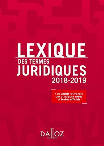 Lexique des termes juridiques 2018-2019 (Lexiques)