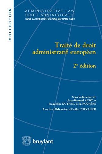 Trait de droit administratif europen (Droit administratif / Administrative law t. 14)