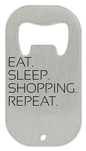 OpenWorld Eat Sleep Repeat Funny Slogan Flaschenöffner