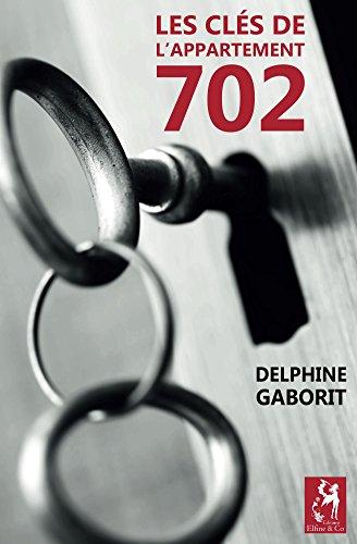 Couverture du livre Les clés de l'appartement 702