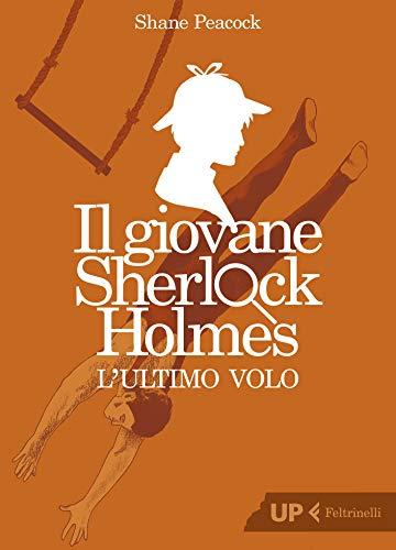 Il giovane Sherlock Holmes. Lultimo volo (Italian Edition) eBook ...