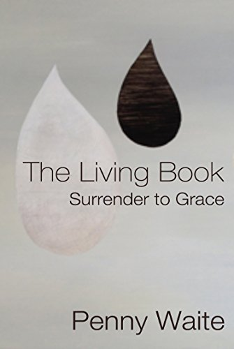 The Living Book: Surrender to Grace