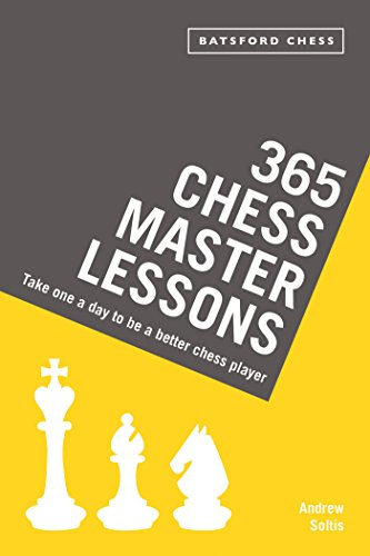 365 Chess Master Lessons: Take One a Day to Be a Better Chess Player (English Edition)