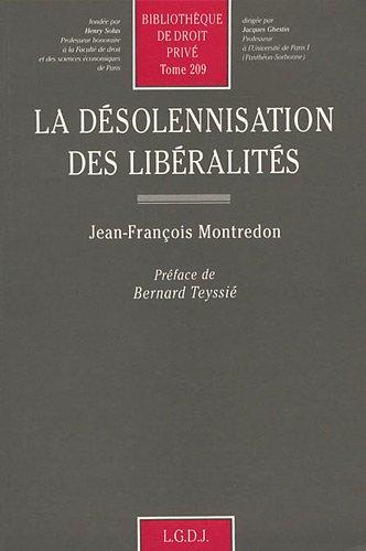 La désolennisation des libéralités