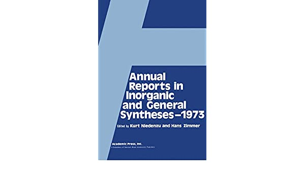 Annual Reports in Inorganic and General Syntheses–1973