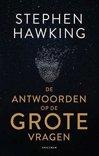 De antwoorden op de grote vragen (Dutch Edition)
