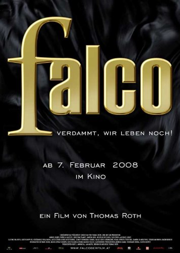 falco poster Falco: Damn It, We're Still Alive! Plakat Movie Poster (11 x 17 Inches - 28cm x 44cm) (2008) Australian