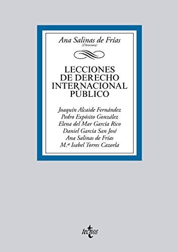 Lecciones de Derecho Internacional Público (Derecho - Biblioteca Universitaria De Editorial Tecnos) por Ana Salinas de Frías