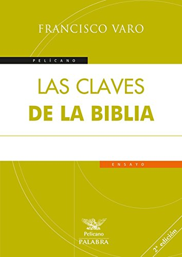 Las claves de la Biblia por Francisco Varo