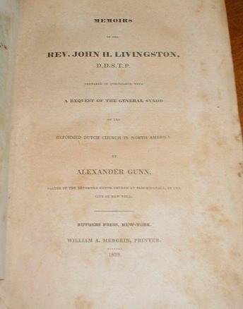memoirs-of-the-rev-john-h-livingston-d-d-s-t-p-prepared-in-compliance-with-a-request-of-the-general-