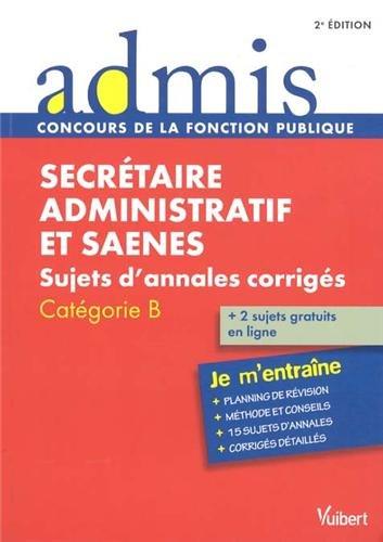 Concours Secrétaire administratif et SAENES - Sujets d'annales corrigés - Catégorie B - Admis - Je m'entraîne