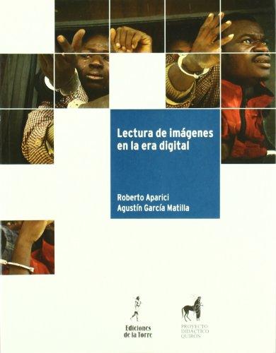 Lectura de imágenes en la era digital (Proyecto didáctico Quirón, medios de comunicación y enseñanza)