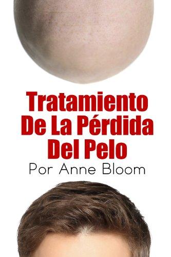 Tratamiento De La Pérdida Del Pelo por Anne Bloom