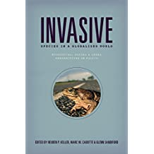 Invasive Species in a Globalized World: Ecological, Social, and Legal Perspectives on Policy (English Edition)