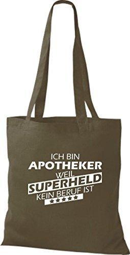 Shirtstown Stoffbeutel Ich bin Apotheker, weil Superheld kein Beruf ist olive