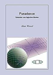 Paradoxon: Gedanken zum logischen Denken