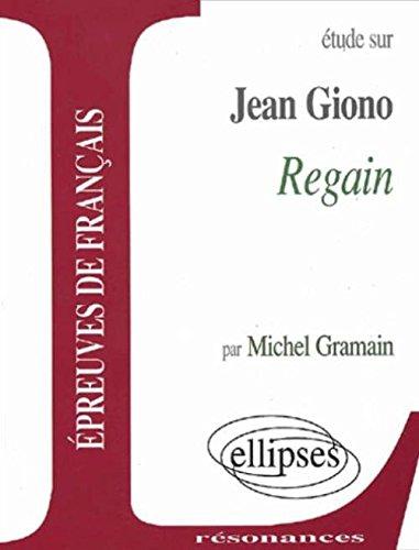 Etude sur Regain de Giono : Epreuves de français