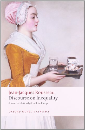 Discourse on the Origin of Inequality (Oxford World's Classics) -