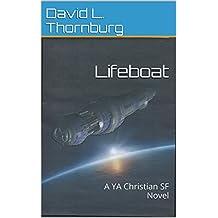 Lifeboat: A YA Christian SF Novel (English Edition)