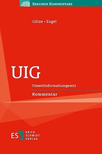 UIG: Umweltinformationsgesetz Kommentar (Berliner Kommentare)