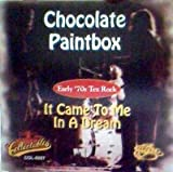 It Came to Me in a Dream by Chocolate Paintbox (1994-10-25)