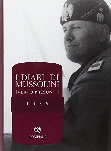 I diari di Mussolini (veri o presunti). 1936