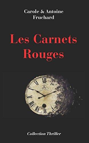 Les Carnets Rouges par Antoine Fruchard