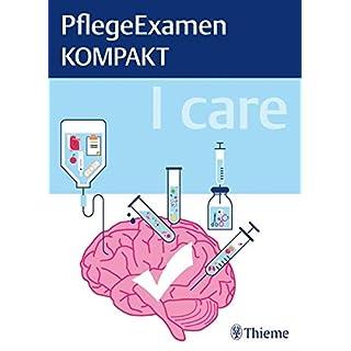 I care - PflegeExamen KOMPAKT