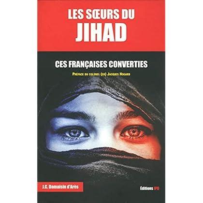 Les soeurs du Jihad - Ces Françaises converties