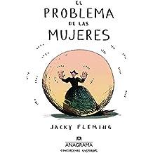 El Problema de Las Mujeres (Contraseñas ilustradas, Band 2)