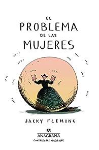 El problema de las mujeres par Jacky Fleming