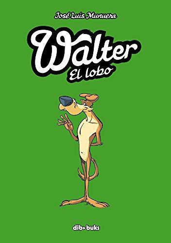 Walter el lobo (Diviértete)