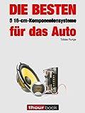 Die besten 5 16-cm-Komponentensysteme für das Auto: 1hourbook