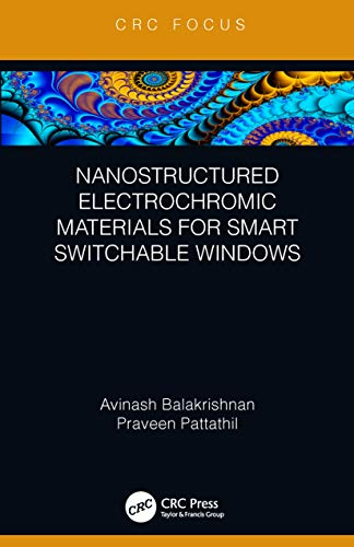 Nanostructured Electrochromic Materials for Smart Switchable Windows (English Edition) (Smart Glass Windows)
