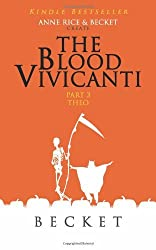The Blood Vivicanti Part 3 by Becket (2014-01-16)