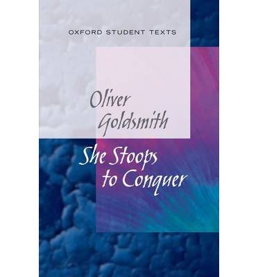new-oxford-student-texts-goldsmith-she-stoops-to-conquer-by-author-diane-maybank-series-edited-by-st